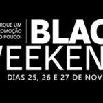 Nossa Black Weekend