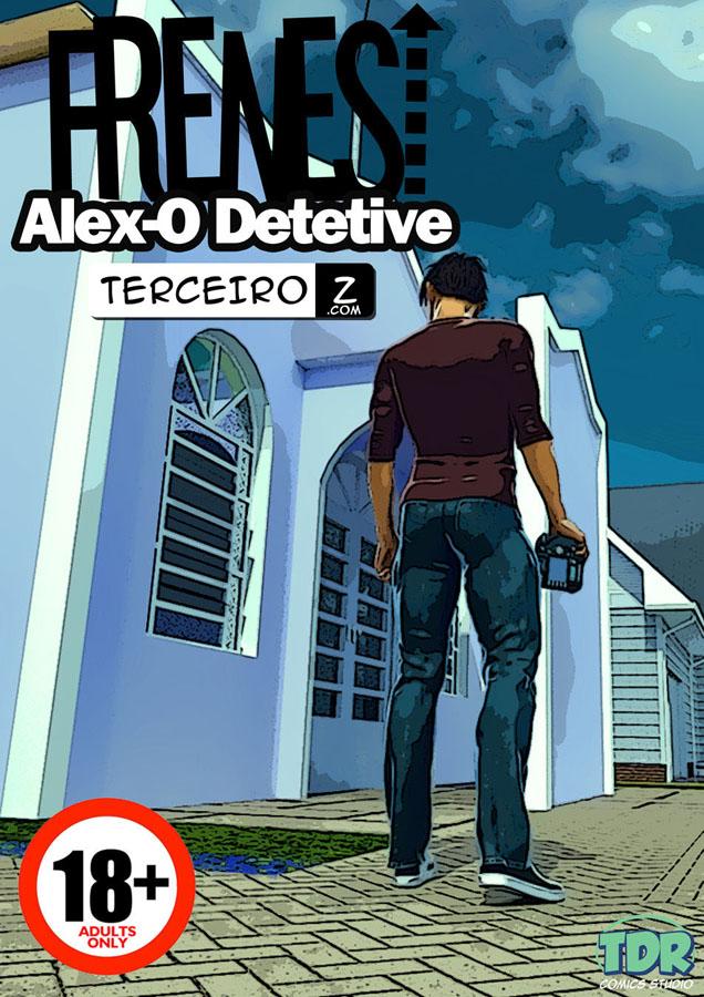 Alex, o Detetive - Vigiando a sua madrasta traindo seu pai